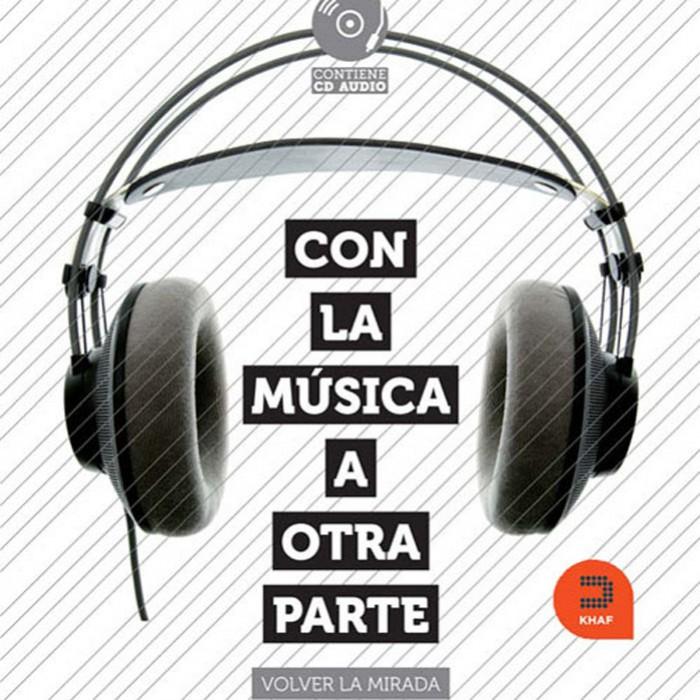 CON LA MUSICA A OTRA PARTE